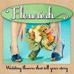 Flourish - Wedding Flowers that tell your story